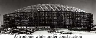 image of Astrodome construction