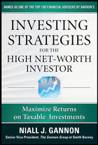 Investing Strategies for the High Net Worth Individual: Maximize Returns on Taxable Portfolios