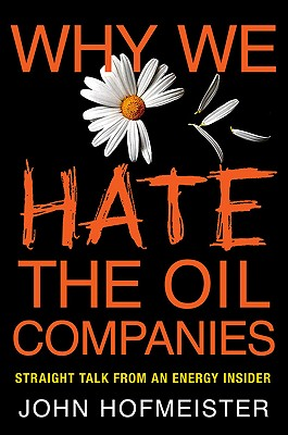 book cover of  Why We Hate the Oil Companies