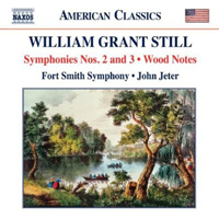 William Grant Still Symphonies Nos. 2 and 3, Wood Notes