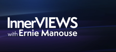 InnerVIEWS with Ernie Manouse