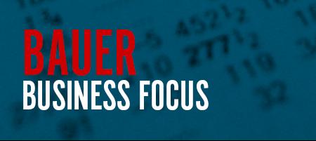 Bauer Business Focus